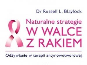 Naturalne strategie w walce z rakiem (recenzja)