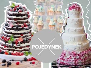 Pojedynek na torty weselne! Klasyczne, naked cake, a może babeczki?