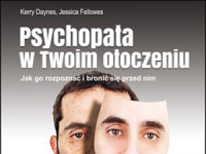 """""""Psychopata w Twoim otoczeniu"""" – recenzja"""
