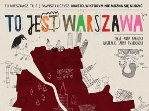 To warto mieć! Wyjątkowa publikacja o Warszawie