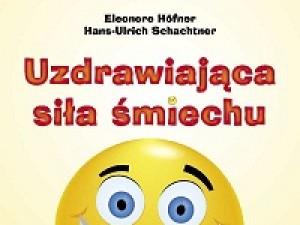 Uzdrawiająca siła śmiechu. Humor i prowokacja w terapii – recenzja