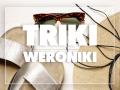Triki Weroniki: Co zrobić, żeby buty nie obcierały?