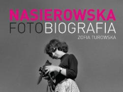 """""""Nasierowska. Fotobiografia"""" - We-Dwoje.pl recenzuje"""