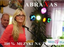 ABRAXAS - zespół na Wasze wesele i inne imprezy Okolicznościowe   !!!
