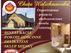 Chata Walichnowska RESTAURACJA HOTEL