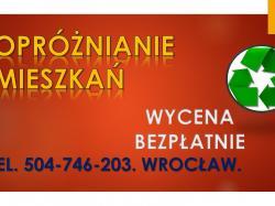 Ile kosztuje utylizacja, wywóz mebli, tel. 504-746-203, Wrocław. Kto odbiera stare meble.