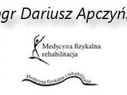 Medycyna Fizykalna i Rehabilitacja. Mgr Dariusz Apczyński