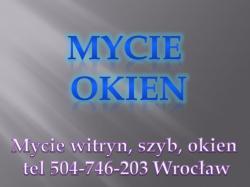 Mycie okien Wrocław, tel. 504-746-203, Wolne terminy, ile kosztuje ? jak cena ?