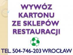 Odbiór makulatury, Wrocław, tel 504-746-203, kartonu, makulatura zbiórka,