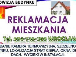 Reklamacja usług budowlanych, tel. 504-746-203, Wrocław. Jak zgłosić wady i usterki ?  Reklamacja robót budowlanych wymaga wskazania które elementy prac zostały wykonane niewłaściwie. Jak stwierdzić wady i usterki.