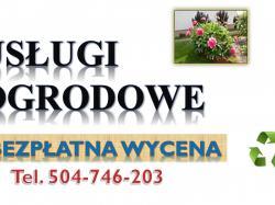 Renowacja ogrodów, cena, Wrocław, tel. 504-746-203, uporządkowanie ogrodu.