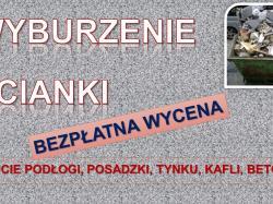Rozbiórka ścianki, tel. 504-746-203, cena, wyburzenie ściany, remonty, Wrocław