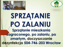 Sprzątanie po zalaniu, awarii, tel 504-746-203, cena, Wrocław