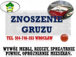 Wnoszenie, znoszenie, tel 504-746-203, wniesienie, zniesienie, cena , Wrocław,