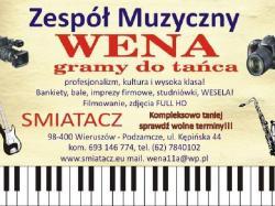 Zespół muzyczny WENA Wieruszów oraz Didżej d.j.