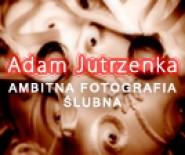 Adam Jutrzenka / Ambitna Fotografia Ślubna Bytów
