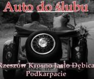 Auto do ślubu Rzeszów Krosno Jasło Podkarpacie