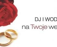 Dj i Wodzirej na Twoje wesele