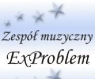 ***ExProblem*** zespół muzyczny na Twoje wesele!!!