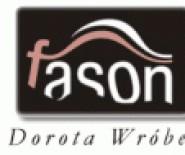 """""""Fasson"""" Dorota Wróbel"""