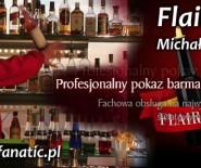 FLAIR FANATIC Michał Strzelczyk -  Pokazy barmańskie