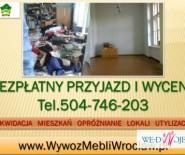 Likwidacja mieszkania, tel 504-746-203, sprzątanie piwnic, wywóz mebli, Wrocław