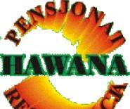 Pensjonat, Restauracja HAWANA