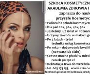 Policealna szkoła kosmetyczna Akademia Zdrowia i Urody w Poz