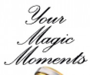Your Magic Moments