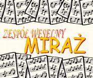 """Zespół Muzyczny (weselny) """" Miraż """" ( Świdnica )"""