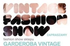 Garderoba Vintage zaprasza na Vintage Fashion Show!
