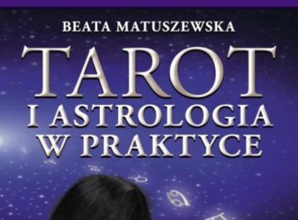 Tarot i astrologia w praktyce – recenzja książki