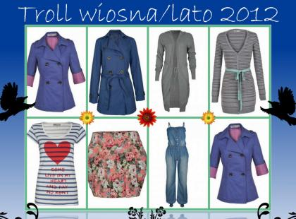 Przegląd kolekcji Troll na sezon wiosna/lato 2012