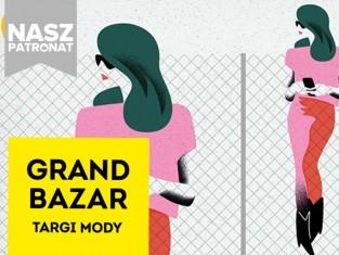 Grand bazar - patronat Polki.pl