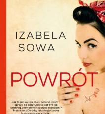 Izabela Sowa - powieść Powrót - wywiad z autorką