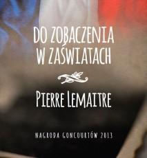 Do zobaczenia w zaświatach - książka Pierre Lemaitre