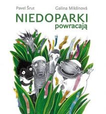 Niedoparki powracają - czeska powieść - Pavel Srut