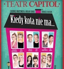Kiedy kota nie ma... - spektakl Teatr Capitol