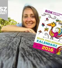 Beata Pawlikowska, Kalendarz 2016, Rok pozytywnych myśli
