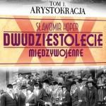"""""""Dwudziestolecie Międzywojenne""""- kolekcja od Edipresse Polska SA i Wydawnictwa Bellona"""