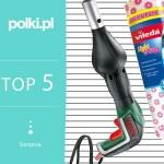 TOP 5 na sierpień: wybór redaktor działu Dom