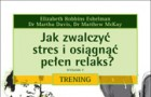 Jak zwalczyć stres i osiągnąć pełen relaks