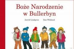 """""""Boże Narodzenie w Bullerbyn"""" Astrid Lindgren"""