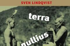 """""""Terra nullius - Podróż przez ziemię niczyją"""" Sven Lindqvist"""