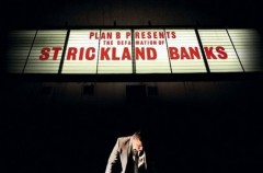 "Plan B ""The Defamation Of Strickland Banks"""
