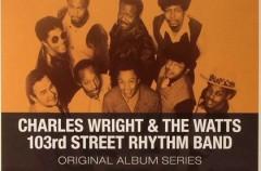 """Charles Wrights & The Watts """"Original Album Series"""""""