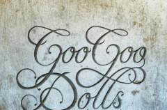 "Goo Goo Dolls ""Something For The Rest Of Us"""