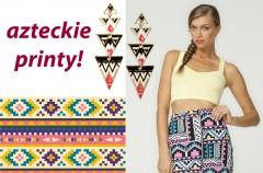 Azteckie wzory - najmodniejszy deseń 2012!