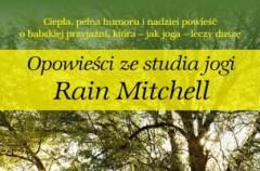 Rain Mitchell - Opowieść ze studia jogi