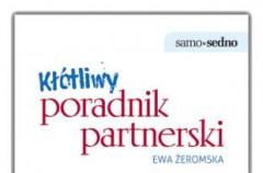 """Rozmowa o kłótniach z Ewą Żeromską - autorką książki """"Kłótliwy poradnik partnerski"""""""